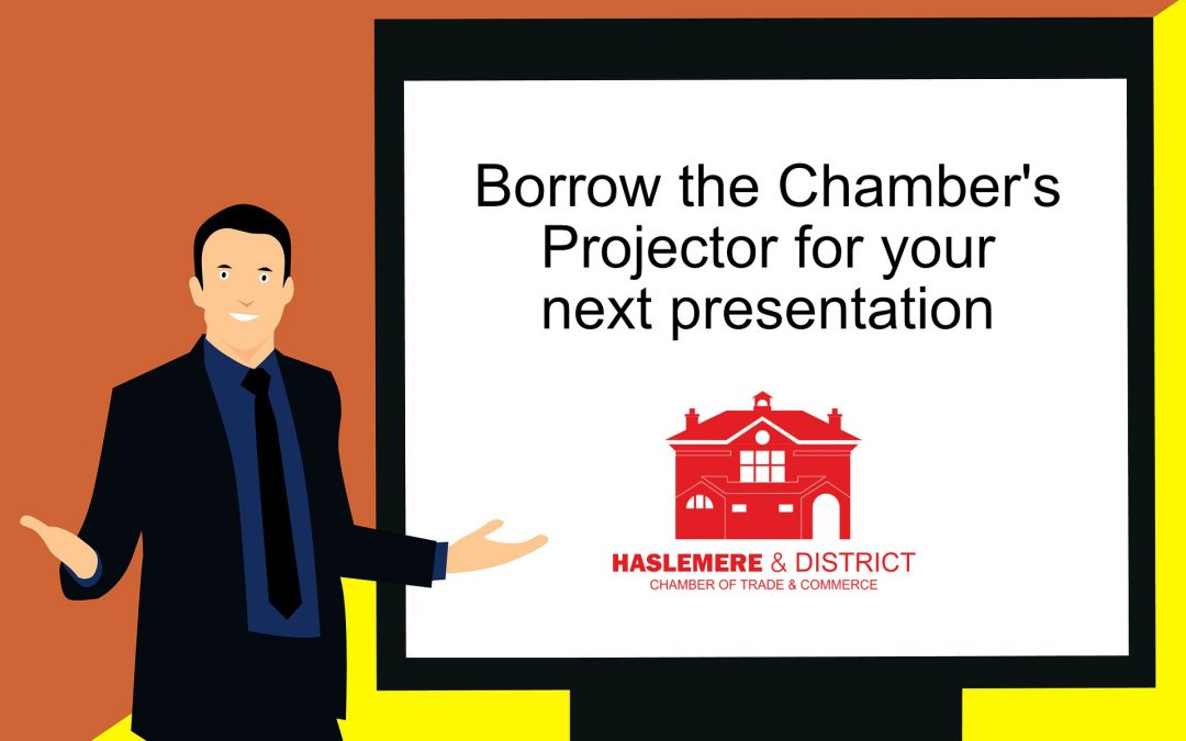 Need a Projector – borrow the Chamber's